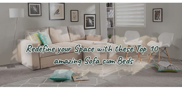Redefine Your Space with These Top 10 Amazing Sofa cum Beds